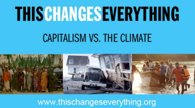 Book Review: <em>This Changes Everything: Capitalism Vs. The Climate</em>